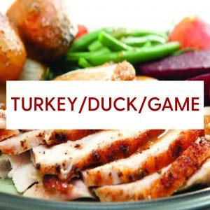 Turkey, Duck & Game